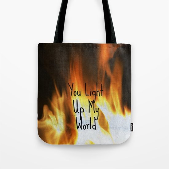 You Light Up My World Tote Bag