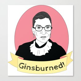 Ginsburned! Canvas Print