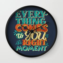 ...in the right moment Wall Clock