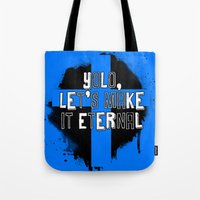 yolo Tote Bags featuring YOLO by FOREVER NERD