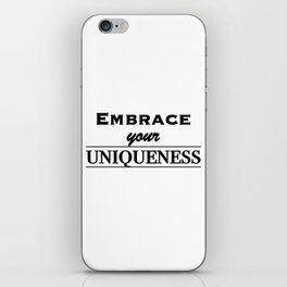 Embrace your uniqueness iPhone Skin
