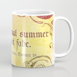 Thy Eternal Summer Shall Not Fade - Sonnet 18 - Shakespeare Love Quotes Coffee Mug