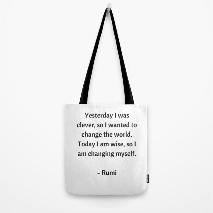 Rumi Inspirational Quotes - Change Tote Bag