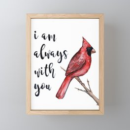 I Am Always With You, Cardinal Framed Mini Art Print
