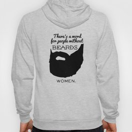 Beards Man Hoody