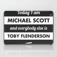 michael scott iPad Cases featuring Today I am Michael Scott by The LOL Shop