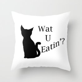 What You Eating Cat Throw Pillow