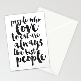 People Who Love To Eat Are Always The Best People,Kitchen Sign,Kitchen Decor,Funny Print,Bar Decor,F Stationery Cards