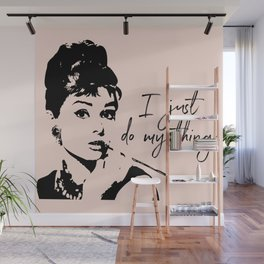 Audrey Hepburn, I Just Do My Thing. Wall Mural