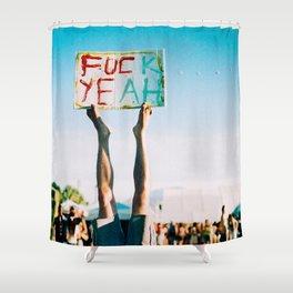 F Yeah Shower Curtain