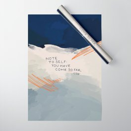 You Have Come So Far, Quote Wrapping Paper