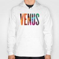 venus Hoodies featuring Venus by Greg21