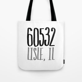 Lisle , IL 60532 Tote Bag