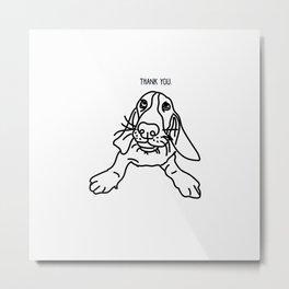 Basset Hound - Thank You Metal Print