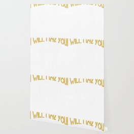 I Will Find You I will Lick You Tshirt Wallpaper