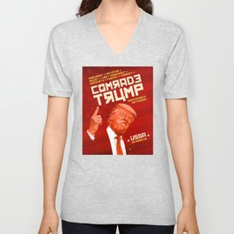 Comrade Trump - Soviet Poster Unisex V-Neck