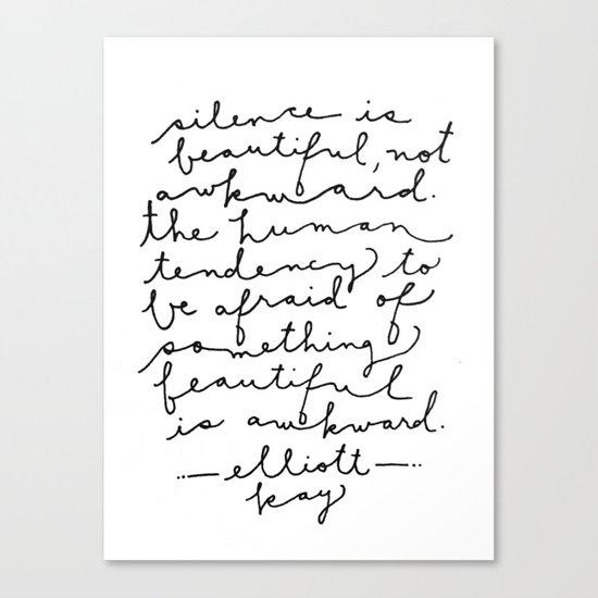 Silence Is Beautiful Canvas Print