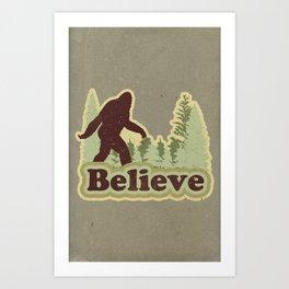 Bigfoot Believe Kunstdrucke