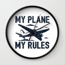 My Plane My Rules Gift Wall Clock