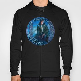 Junco - The apocalypse is for girls Hoody