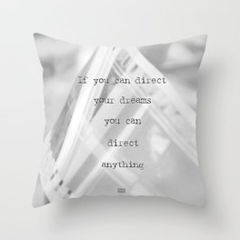 If you can direct your dreams Throw Pillow