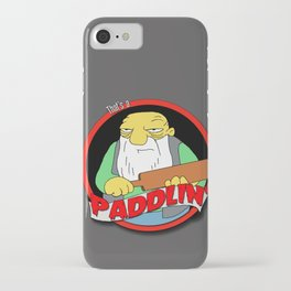 That's a paddlin' iPhone Case