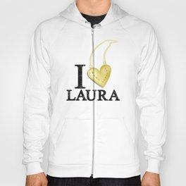 I Love Laura Hoody
