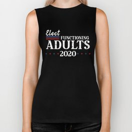 Elect Functioning Adults 2020 Blue Vote the Wave Biker Tank