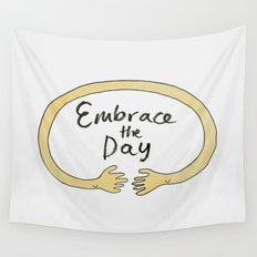 Embrace the Day! Wall Tapestry