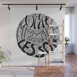 Forget the Mistake Remember the Lesson Wall Mural