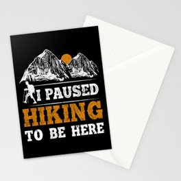 Retro Vintage Hiking Mountain I Paused Hiking To Be Here Stationery Cards