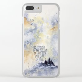 be fearless Clear iPhone Case