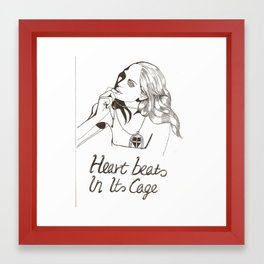 Heart beats in its cage. Framed Art Print