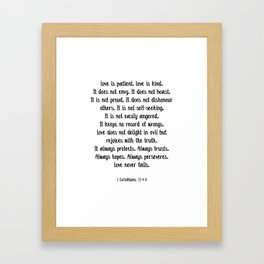 Love is patient love is kind quote Framed Art Print