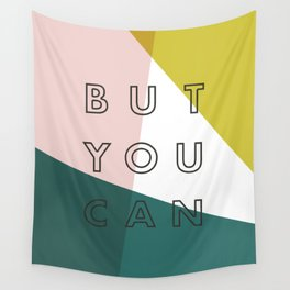 You Might Not Think So Wall Tapestry