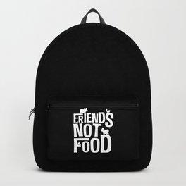 Friends Not Food | Vegan Vegetarian Gifts Backpack