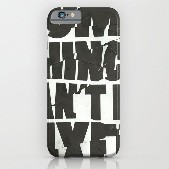 Some Things Can't Be Fixed iPhone & iPod Case
