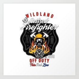 Retired Wildland Firefighter Off Duty Thin Red Line Art Print