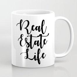 Real Estate Life Coffee Mug