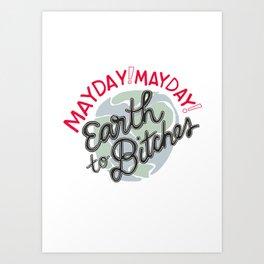 Mayday! Art Print