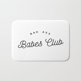 BAD ASS BABES CLUB W&B Bath Mat