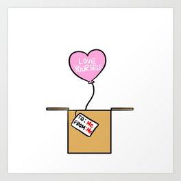 Love Yourself Gift Art Print
