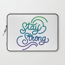 Stay Strong motivational quote lettering in original calligraphic style Laptop Sleeve