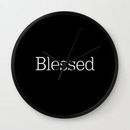 BLESSED Black & White Wall Clock