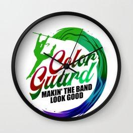 Color Guard Gift Makin' the Band Look Good Wall Clock