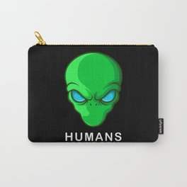 Humans Aren't Real Alien UFO Gift Carry-All Pouch
