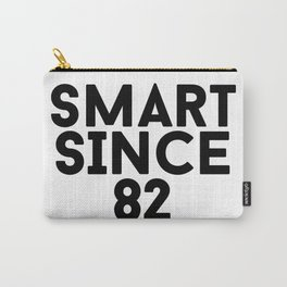Smart Since 82 Carry-All Pouch