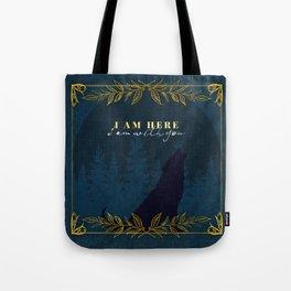I Am Here (Kingdom of Ash) Tote Bag
