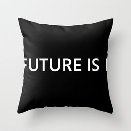 The Future Is Near Throw Pillow
