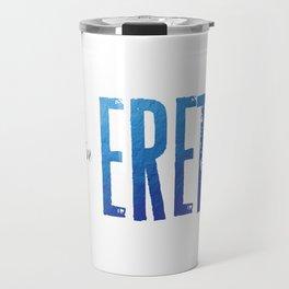 Find Me In... ERETZ Travel Mug
